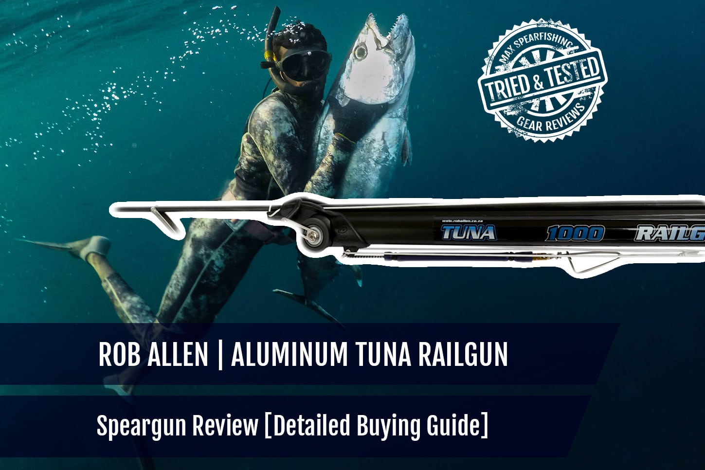 Rob Allen Aluminum Tuna Railgun Speargun Review